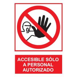 Prohibido el paso, sólo personal autorizado